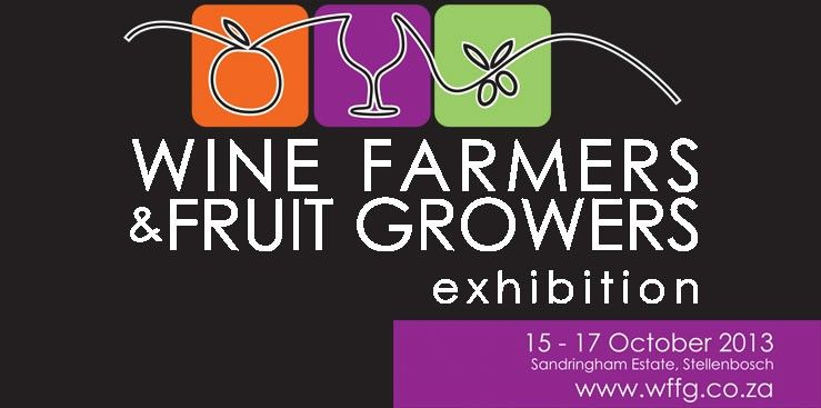 Wine Farmers & Fruit Growers Exhibition 15-17 October 2013